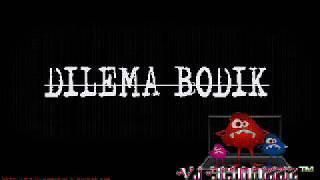 Vj Schndzziz -  Dilema Bodik (Download MP3 Indo Lirik Lagu Gratis Terbaru 2014)