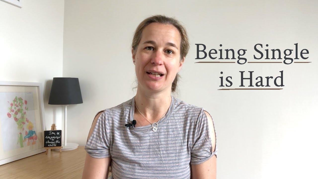 Being Single is Hard | Singleness Series Part 5 of 6