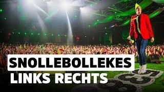 Snollebollekes - Links Rechts   Das Coen und Sander Fest 2019