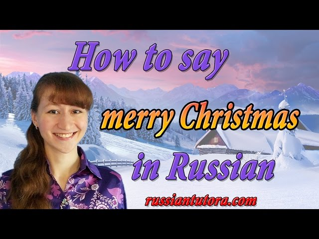 sddefaultjpg - How To Say Merry Christmas In Russian