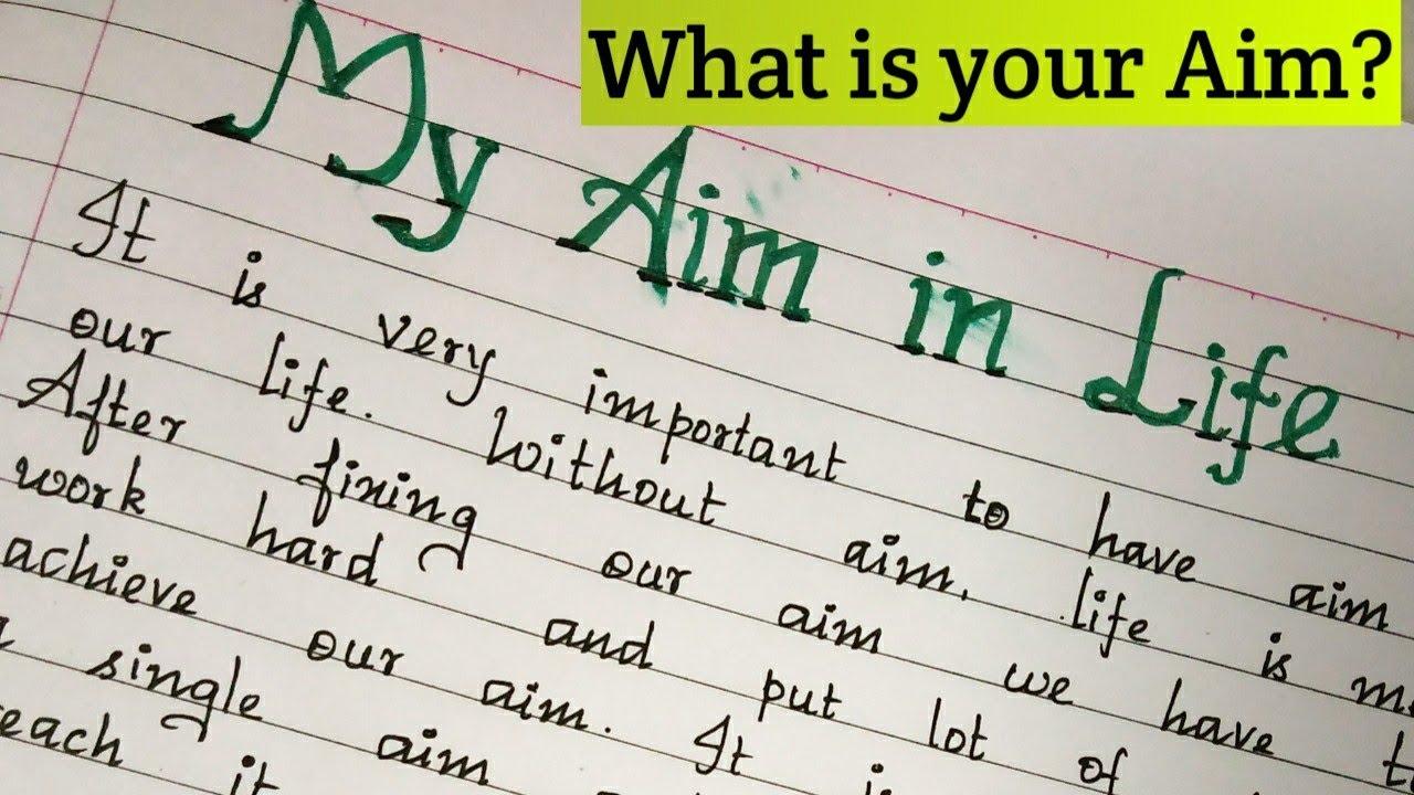 An essay on My Aim in Life/Essay writing in English/Handwriting