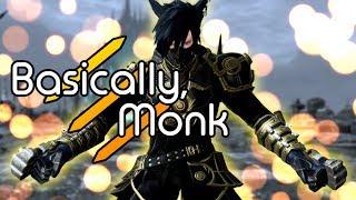 Basically, Monk [FFXIV]