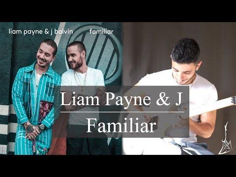 Liam Payne & J Balvin - Familiar Guitar Cover - MIchel Andary