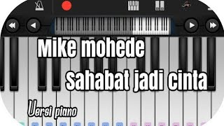 Mike Mohede - Sahabat Jadi Cinta versi piano