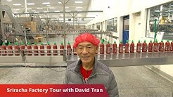 Sriracha Factory Tour with Founder David Tran: How the Iconic Hot Sauce is Made | Reach Further
