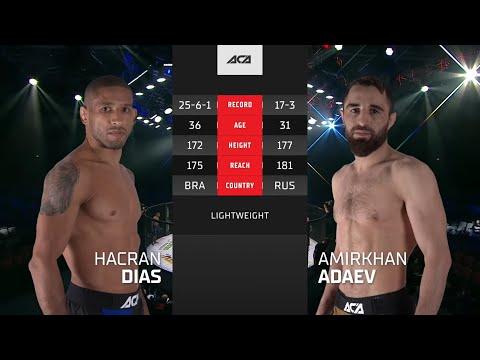 ACA 121: Хакран Диас vs. Амирхан Адаев | Hacran Dias vs. Amirkhan Adaev
