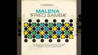 Malena   Fried Samba FULL ALBUM 2008