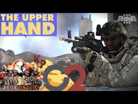 THE UPPER HAND - LIBERATION ALTIS WITH C2 [Part 20]: Large Scale Arma 3