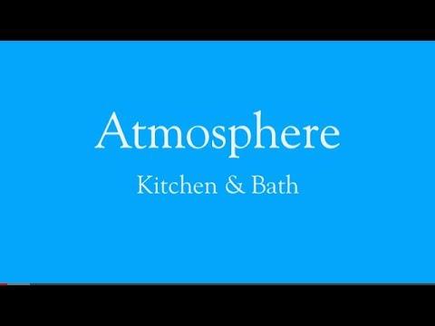 Atmosphere Kitchen & Bath Slideshow - YouTube