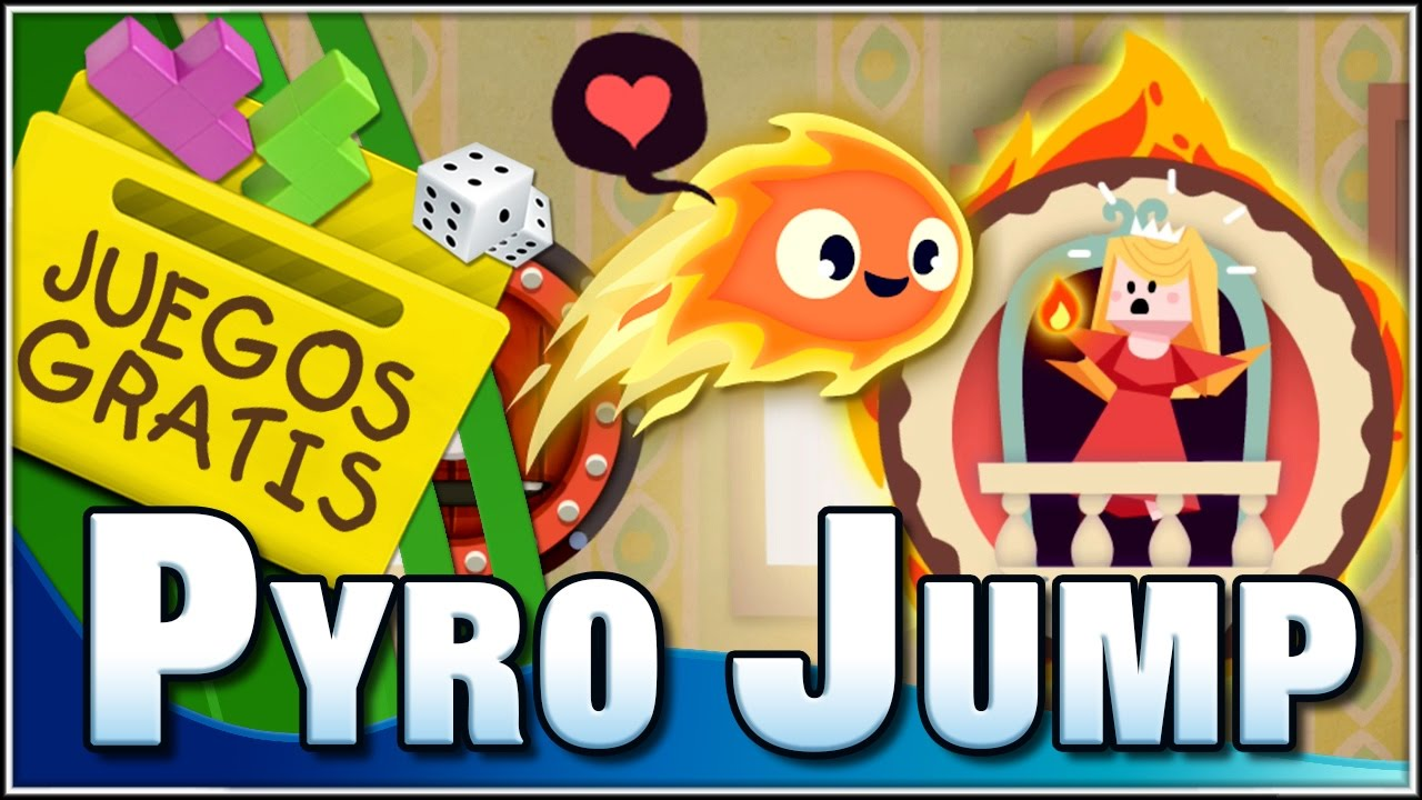 Amor Ardiente Pyro Jump Juegos Gratis Con Dsimphony Youtube