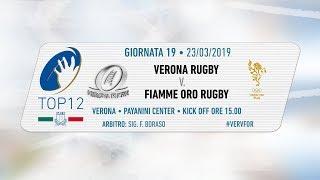TOP12 2018/19, Giornata 19 - Verona Rugby v Fiamme Oro Rugby