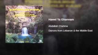 Hawel Ya Ghannam