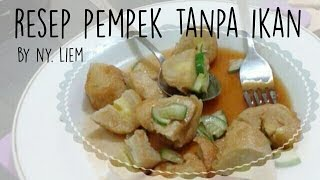 Video Resep Pempek Dos tanpa ikan by Ny. Liem download MP3, 3GP, MP4, WEBM, AVI, FLV September 2017