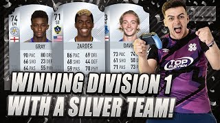 WINNING DIVISION 1 WITH A SILVER TEAM ON FIFA 18 ULTIMATE TEAM!!!