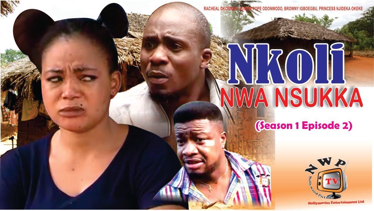 Download Nkoli Nwa Nsukka season 2  Latest Nigerian Nollywood Igbo movie