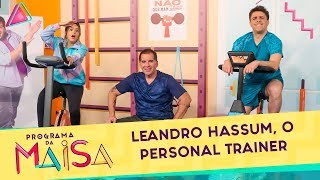 leandro-hassum-o-personal-trainer-programa-da-maisa-210919