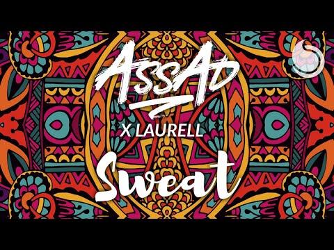DJ Assad X Laurell - Sweat (Official Lyric Video)