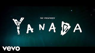 Download The Preatures - Yanada MP3 song and Music Video
