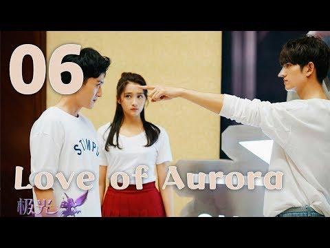 Love of Aurora 06(Guan Xiaotong,Ma Ke)