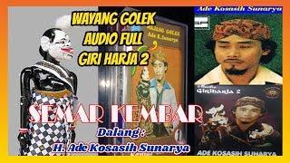 Wayang Golek Semar Kembar Dalang H Ade Kosasih Sunarya Full Audio