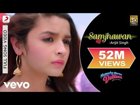 Samjhawan Full Video - Humpty Sharma Ki Dulhania Varun, Alia Arijit Singh, Shreya Ghoshal