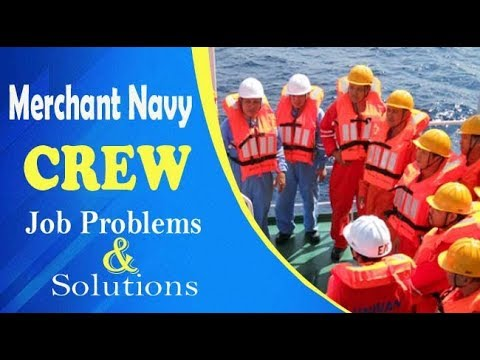 Merchant Navy Crew Job problems and Solutions