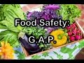 Good Agricultural Practices on the Farm and in Your Home Garden