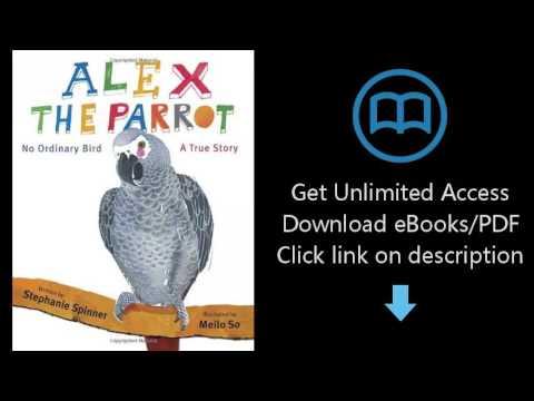 Download Alex the Parrot: No Ordinary Bird: A True Story PDF