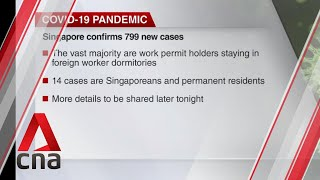 Singapore reports 799 new COVID-19 cases