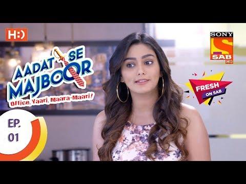 Aadat Se Majboor - आदत से मजबूर - Ep 01 - 3rd October, 2017