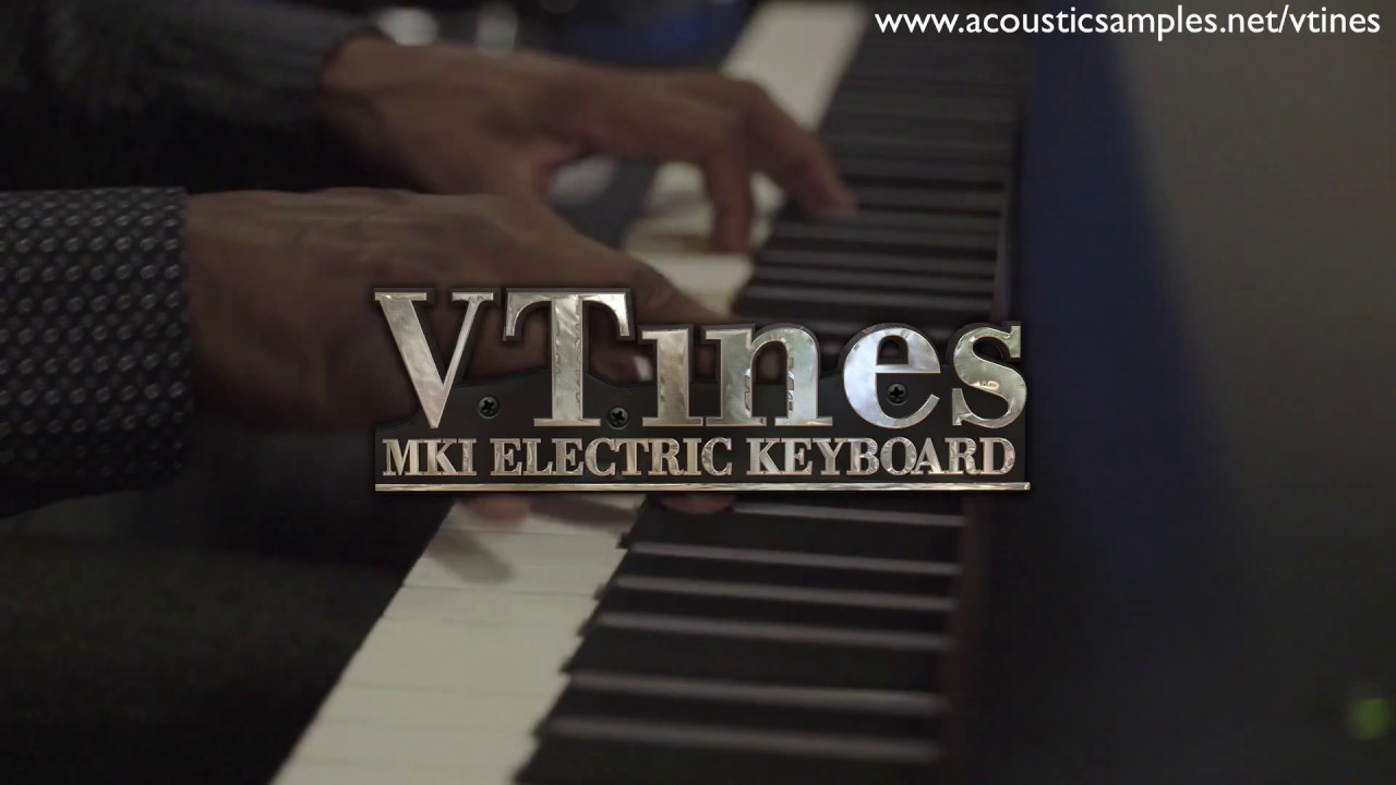Acousticsamples releases the VTines, an Electric Piano model