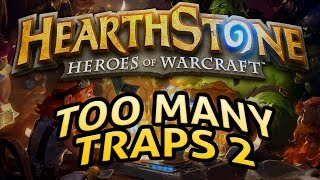 Hearthstone: Too Many Traps 2 - Lord of the Gimmicks