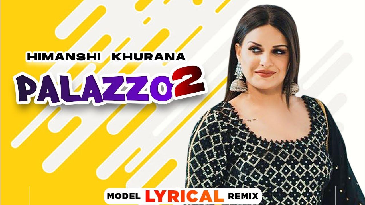 Himanshi Khurana (Model Lyrical) Palazzo 2 | Kulwinder Billa | Shivjot | Aman Hayer
