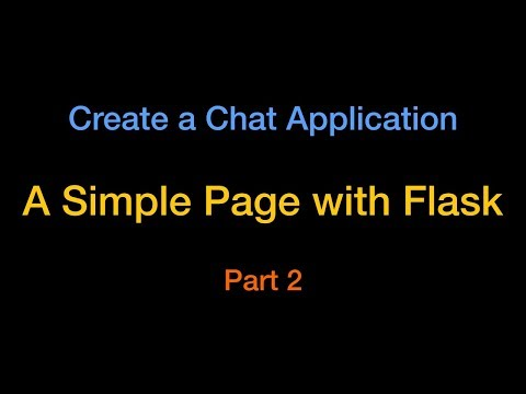 Use Flask (render_template) To Create A Web Page - Chat App Part2
