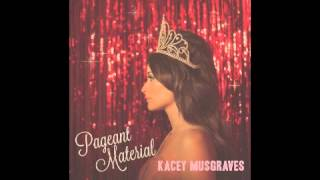 High Time - Kacey Musgraves