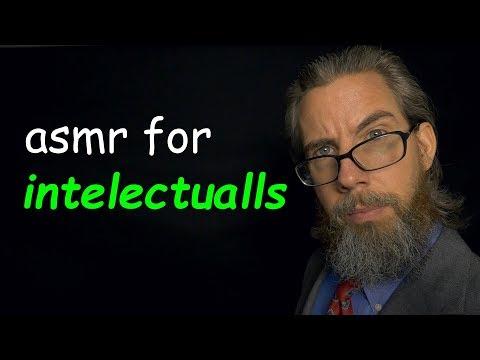 asmr for intelectualls