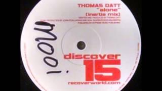 {Vinyl} Thomas Datt - Alone (Inertia Mix)