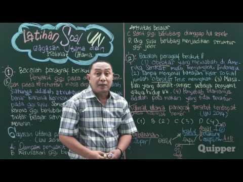 Gagasan Utama dan Kalimat Utama - Persiapan UN Bahasa Indonesia SMP 2017