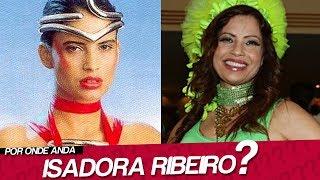 DESCUBRA POR ONDE ANDA ISADORA RIBEIRO
