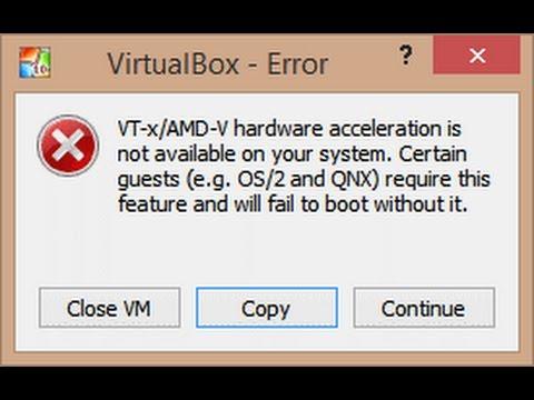 VT-x/AMD-V hardware acceleration virtualbox error(Fix)