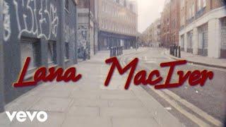 Lana MacIver - Yeah, Anything