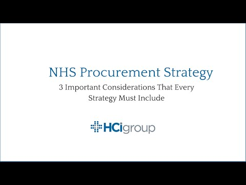 NHS Procurement Strategy | 3 Important Considerations That Every Strategy Must Include