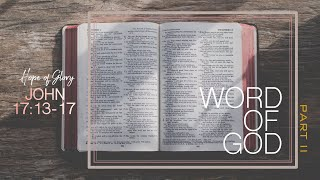 WORD OF GOD (PART II)