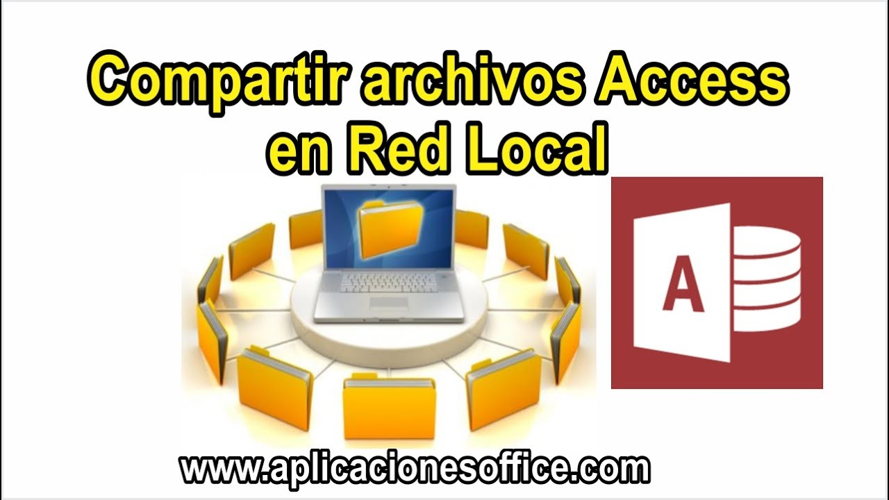 Como compartir en red local base de datos Access
