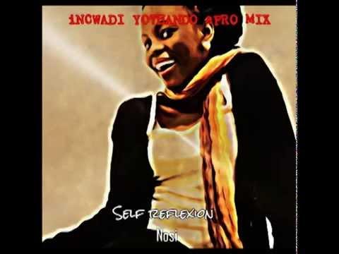 Incwadi Yothando Afro Mix By Nosi