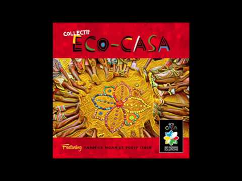 Eco-CASA Collectif - Featuring Yannick Noah et Poesy Isack