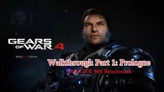 Gears of War 4 GTX 960  ULTRA (+insane) Gameplay & No Commentary Walkthrough Part 1: Prologue