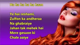 Ye hai reshami zulfon ka andhera - Mere Sanam - Full Karaoke with scrolling lyrics
