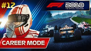 F1 2018 Career Mode Part 12: FANTASTIC START