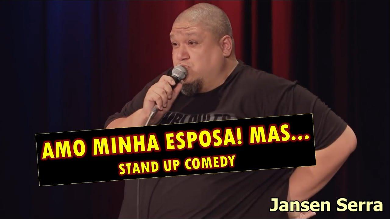 Download AMO MINHA ESPOSA! MAS... - Stand Up Comedy - Jansen Serra